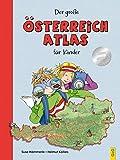 Der große Österreich-Atlas für Kinder