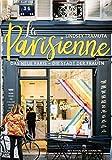 La Parisienne Das neue Paris - die Stadt der Frauen. 50 Porträts von Geschäftsfrauen, Künstlerinnen & Aktivistinnen. Bezaubernd illustrierter ... für...