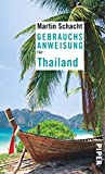 Gebrauchsanweisung für Thailand: 4. überarbeitete Auflage 2019