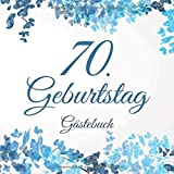 70. Geburtstag Gästebuch: 70 Jahre Geschenkidee - Vintage Album Buch - Zum Eintragen und Ausfüllen von Glückwünschen für das Geburtstagskind - ... Motiv:...