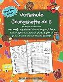 Vorschule Übungshefte ab 5 für Jungen und Mädchen - Der umfangreiche 3 in 1 Vorschulblock: Schwungübungen, Zahlen und Buchstaben spielend leicht und mit...