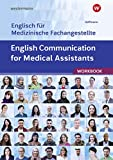 English for Medical Assistants: English Communication for Medical Assistants: Arbeitsheft