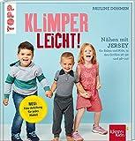 Nähen mit Jersey KLIMPERLEICHT: Für Babys und Kids in den Größen 56-92 und 98-140