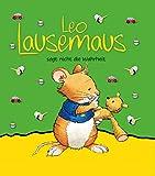 Leo Lausemaus sagt nicht die Wahrheit