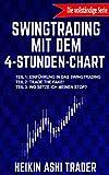Swingtrading mit dem 4-Stunden-Chart 1-3: Die vollständige Serie