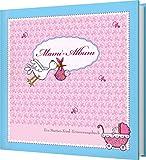 Mami Album: Ein Mutter-Kind-Erinnerungsalbum zum Eintragen