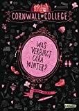 Cornwall College 1: Was verbirgt Cara Winter?