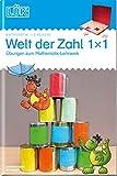LÜK-Übungshefte: LÜK: 2. Klasse - Mathematik: Welt der Zahl 1x1 - Übungen angelehnt an das Lehrwerk: Welt der Zahl / 2. Klasse - Mathematik: Welt der ......