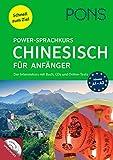 PONS Power-Sprachkurs Chinesisch für Anfänger: Der Intensivkurs mit Buch, CDs und Online-Tests