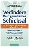 Verändere Dein genetisches Schicksal: Die wegweisende und revolutionäre GenoTypen-Ernährung