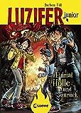 Luzifer junior - Einmal Hölle und zurück: Lustiges Kinderbuch ab 10 Jahre