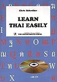 Learn Thai Easily - Thai Language Cours for English Speakers with CD to Book / Thai Sprachkurs für Englisch-Sprechende mit CD zum Buch (Thailändische...