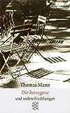Sämtliche Erzählungen in vier Bänden Die Betrogene: Erzählungen 1940-1953 (Thomas Mann, Sämtliche Erzählungen in vier Bänden (Taschenbuchausgabe), Band...