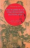 Das wahre Buch vom südlichen Blütenland: Aus dem Chinesischen verdeutscht und erläutert von Richard Wilhelm (Fernöstliche Klassiker)