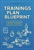 Trainingsplan-Blueprint: Du bist der Architekt und das ist Dein Blueprint: Forme Deinen Körper nach Deinen eigenen Wünschen uind Vorstellungen!