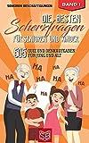 Die besten Scherzfragen für Senioren und Kinder: 505 Quiz und Denkaufgaben für Jung und Alt (Lachen Ist Gesund)