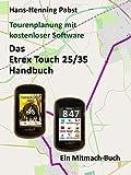Das Etrex 25/35 Touch Handbuch (Tourenplanung mit kostenloser Software 4)