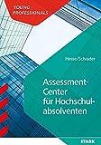 STARK Assessment Center für Hochschulabsolventen (STARK-Verlag - Einstellungs- und Einstiegstests)