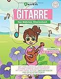 Das Mädchen Gitarrenbuch für Kinder ab 5 Jahren - mit Lernvideos zu jeder Übung - Gitarre lernen leicht gemacht mit und ohne Noten: über 40 Videos und ......