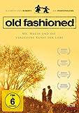 Old Fashioned: Mr Walsh und die vergessene Kunst der Liebe