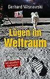 Lügen im Weltraum: Von der Mondlandung zur Weltherrschaft