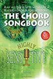 Highly Sensitive - The Chord Songbook: Notenheft für Gitarre