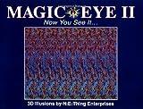 Magic Eye II: Now You See It...