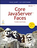 Core JavaServer Faces: Core JavaServer Faces_3 (Sun Core Series) (English Edition)
