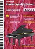 Klavier spielen lernen: Der einfache und schnelle Weg zum Klavierspielen - Klavierlernen leicht gemacht, Stufe 2: Für Kinder ab ca. 12 Jahre, ... ab ca. 12...