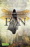 Die Pan-Trilogie 3: Die verborgenen Insignien des Pan: Romantische Urban Fantasy, die dich in die Welt der Elfen führt (3)