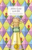 Alles Gute zum 80.: Kleine Geburtstagslektüre (Reclams Universal-Bibliothek)