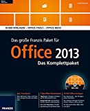 Das große Franzis Paket Office 2013 - Das Komplettpaket, DVD-ROM + Praxisbuch10.000 Vorlagen - Office-Tools - Office-Buch