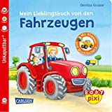 Baby Pixi (unkaputtbar) 68: Mein Lieblingsbuch von den Fahrzeugen: Ein Baby-Buch mit Klappen und Gucklöchern ab 1 Jahr (68)