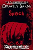 Speck: Extremer Horror
