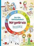 Das Kita-Jahreszeitenbuch Morgenkreis: für 3-6 Jahre