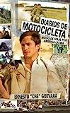 Diarios De Motocicleta: Notas de Viaje por America Latina (Che Guevara Publishing Project) (Spanish Edition)