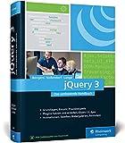 jQuery 3: Das umfassende Handbuch zum JavaScript-Framework. Inkl. jQuery UI