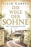 Die Wege der Söhne (Die Falkenbach-Saga 4)