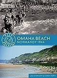 Omaha Beach: Normandy 1944 (Past & Present)