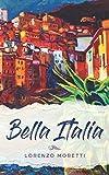 Bella Italia: Buch in einfachem Italienisch