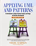 Applying UML and Patterns: An Introduction to Object-Oriented Analysis and Design and Iterative Development (Pearson Professional Education)