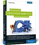 Einstieg in C# mit Visual Studio 2019: Ideal für Programmieranfänger