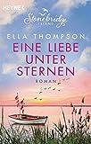 Eine Liebe unter Sternen - Stonebridge Island 3: Roman (Die Stonebridge-Saga)