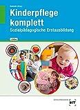 Kinderpflege komplett - Sozialpädagogische Erstausbildung