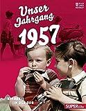Unser Jahrgang 1957: Kindheit in der DDR