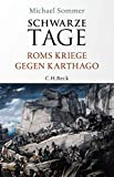 Schwarze Tage: Roms Kriege gegen Karthago