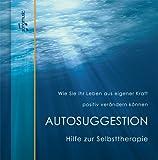 Autosuggestion Selbsttherapie