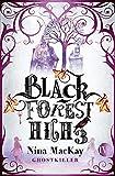Black Forest High 3 (Black Forest High 3): Ghostkiller