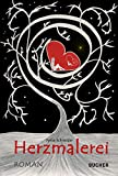 Herzmalerei: Liebesroman