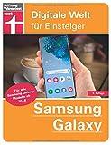 Samsung Galaxy: Tipps & Tricks für alle Modelle ab 2018 - Grundlagen und Bedienung - Hilfreiche Apps - Android 10 - Grundfunktionen einrichten: Digitale Welt...